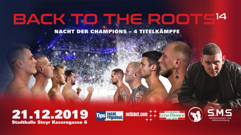 Der Werbebanner für die Back to the Roots 14 Kampfsportveranstaltung am 21.12.2019 in der Stadthalle in Steyr.
